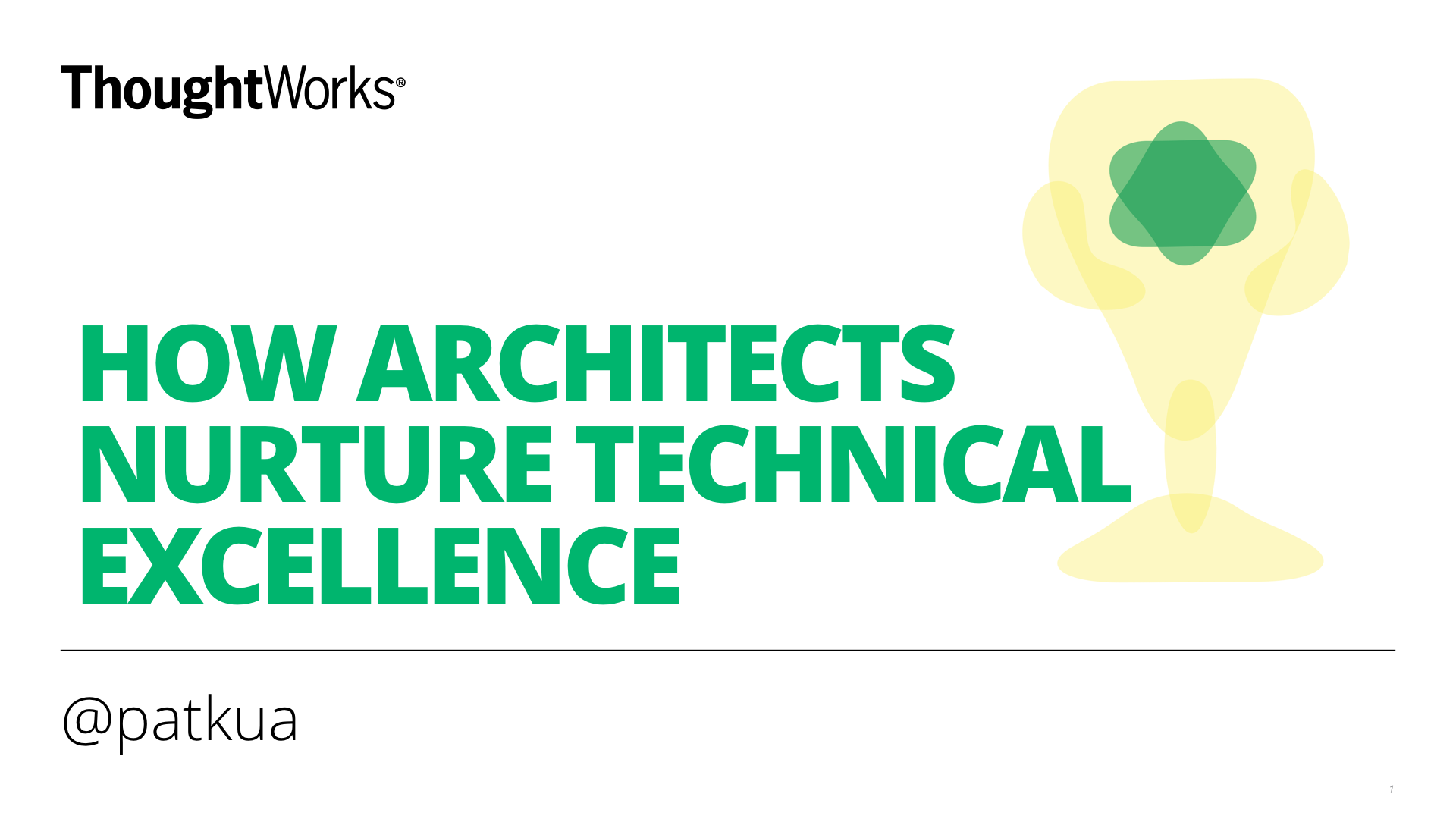 How Architects nurture Technical Excellence